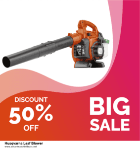 10 Best Husqvarna Leaf Blower Black Friday 2020 and Cyber Monday Deals Discount Coupons