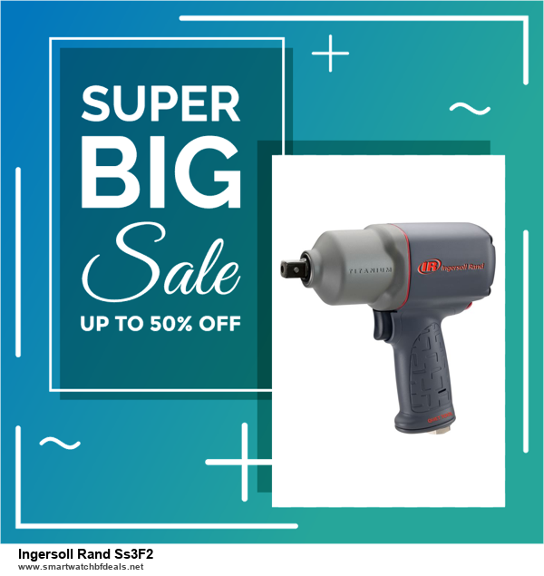 5 Best Ingersoll Rand Ss3F2 Black Friday 2020 and Cyber Monday Deals & Sales