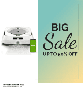 13 Best Black Friday and Cyber Monday 2020 Irobot Braava M6 Mop Deals [Up to 50% OFF]