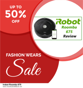 Grab 10 Best Black Friday and Cyber Monday Irobot Roomba 675 Deals & Sales
