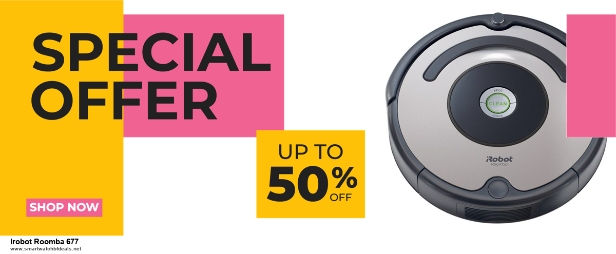 Top 5 Black Friday and Cyber Monday Irobot Roomba 677 Deals 2020 Buy Now