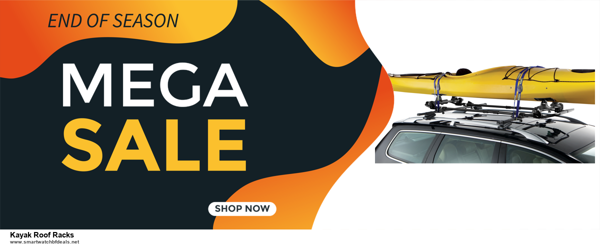 5 Best Kayak Roof Racks Black Friday 2020 and Cyber Monday Deals & Sales
