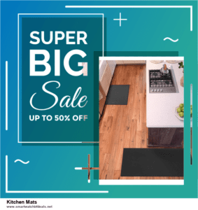 Grab 10 Best Black Friday and Cyber Monday Kitchen Mats Deals & Sales