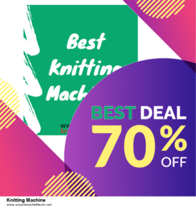 Top 5 Black Friday 2020 and Cyber Monday Knitting Machine Deals [Grab Now]