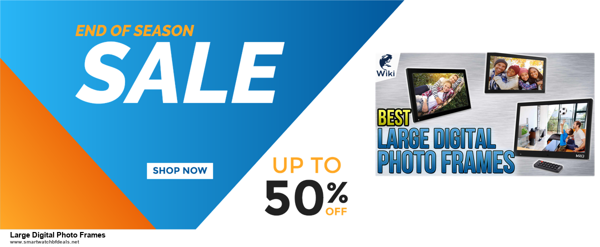 Top 5 Black Friday and Cyber Monday Large Digital Photo Frames Deals 2020 Buy Now
