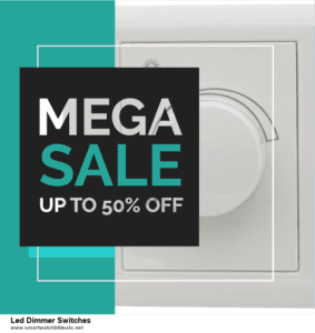 5 Best Led Dimmer Switches Black Friday 2020 and Cyber Monday Deals & Sales