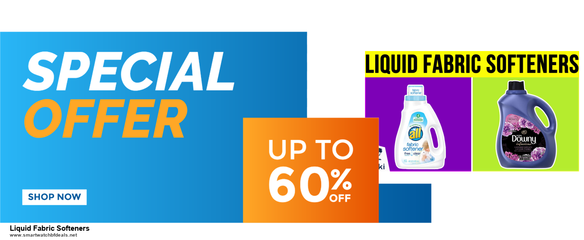 13 Best Black Friday and Cyber Monday 2020 Liquid Fabric Softeners Deals [Up to 50% OFF]