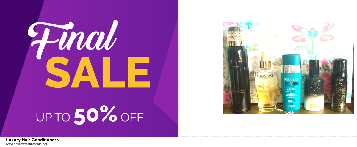 Grab 10 Best Black Friday and Cyber Monday Luxury Hair Conditioners Deals & Sales