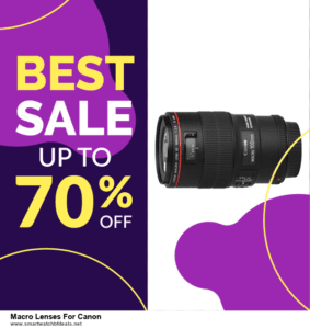 6 Best Macro Lenses For Canon Black Friday 2020 and Cyber Monday Deals | Huge Discount