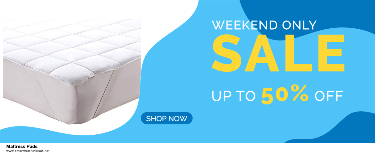 Top 10 Mattress Pads Black Friday 2020 and Cyber Monday Deals