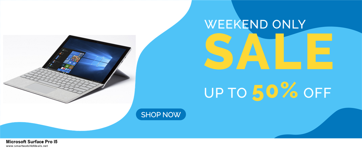 13 Best Black Friday and Cyber Monday 2020 Microsoft Surface Pro I5 Deals [Up to 50% OFF]