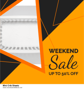 Top 10 Mini Crib Sheets Black Friday 2020 and Cyber Monday Deals