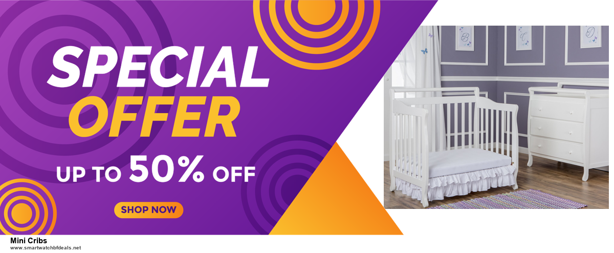 9 Best Black Friday and Cyber Monday Mini Cribs Deals 2020 [Up to 40% OFF]