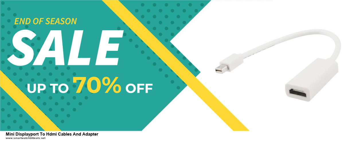 5 Best Mini Displayport To Hdmi Cables And Adapter Black Friday 2020 and Cyber Monday Deals & Sales