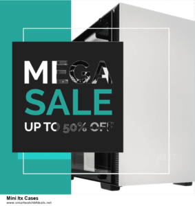 6 Best Mini Itx Cases Black Friday 2020 and Cyber Monday Deals | Huge Discount