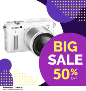 9 Best Mirrorless Cameras Black Friday 2020 and Cyber Monday Deals Sales