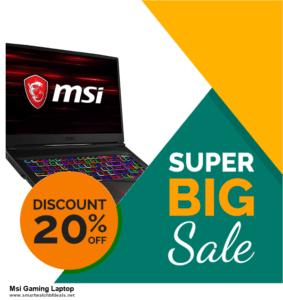 Top 5 Black Friday 2020 and Cyber Monday Msi Gaming Laptop Deals [Grab Now]