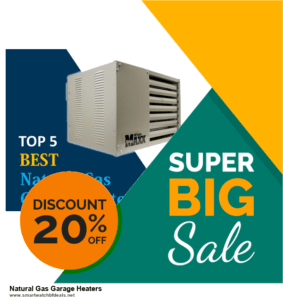 Top 10 Natural Gas Garage Heaters Black Friday 2020 and Cyber Monday Deals