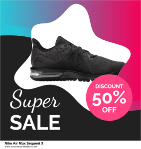 Top 5 Black Friday 2020 and Cyber Monday Nike Air Max Sequent 3 Deals [Grab Now]