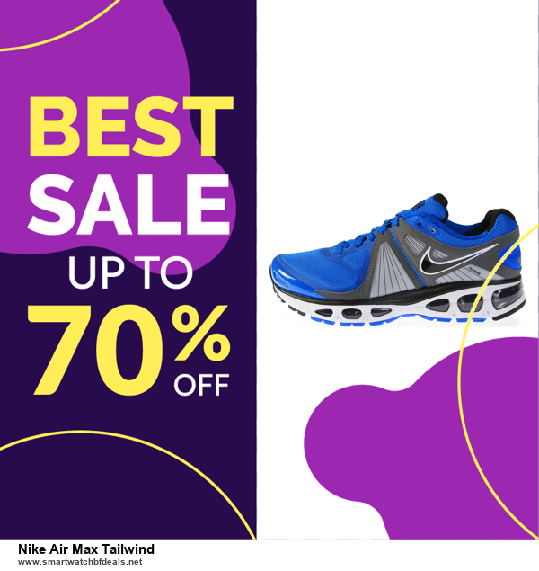 Grab 10 Best Black Friday and Cyber Monday Nike Air Max Tailwind Deals & Sales