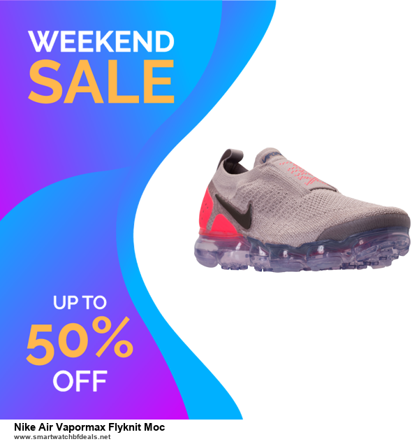 13 Best Black Friday and Cyber Monday 2020 Nike Air Vapormax Flyknit Moc Deals [Up to 50% OFF]