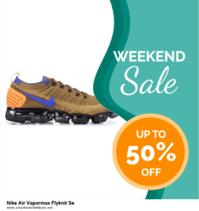 List of 10 Best Black Friday and Cyber Monday Nike Air Vapormax Flyknit Se Deals 2020