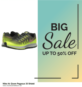 13 Best Black Friday and Cyber Monday 2020 Nike Air Zoom Pegasus 33 Shield Deals [Up to 50% OFF]