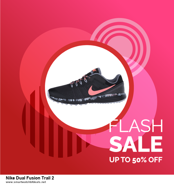 Top 11 Black Friday and Cyber Monday Nike Dual Fusion Trail 2 2020 Deals Massive Discount