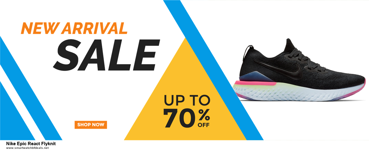 7 Best Nike Epic React Flyknit Black Friday 2020 and Cyber Monday Deals [Up to 30% Discount]