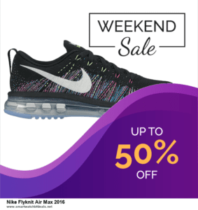 Top 5 Black Friday and Cyber Monday Nike Flyknit Air Max 2016 Deals 2020 Buy Now
