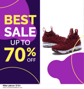 Grab 10 Best Black Friday and Cyber Monday Nike Lebron 15 Xv Deals & Sales