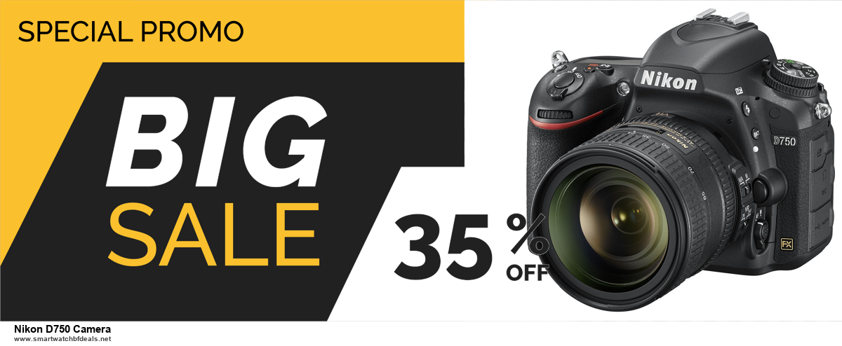 Top 10 Nikon D750 Camera Black Friday 2020 and Cyber Monday Deals
