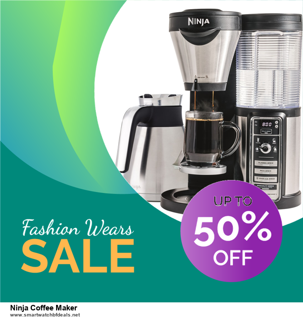 Grab 10 Best Black Friday and Cyber Monday Ninja Coffee Maker Deals & Sales