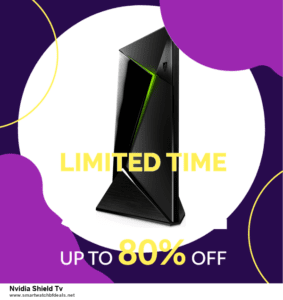 13 Exclusive Black Friday and Cyber Monday Nvidia Shield Tv Deals 2020