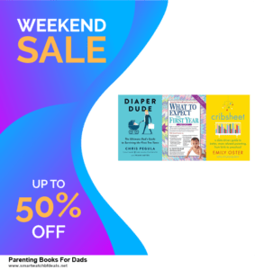 7 Best Parenting Books For Dads Black Friday 2020 and Cyber Monday Deals [Up to 30% Discount]