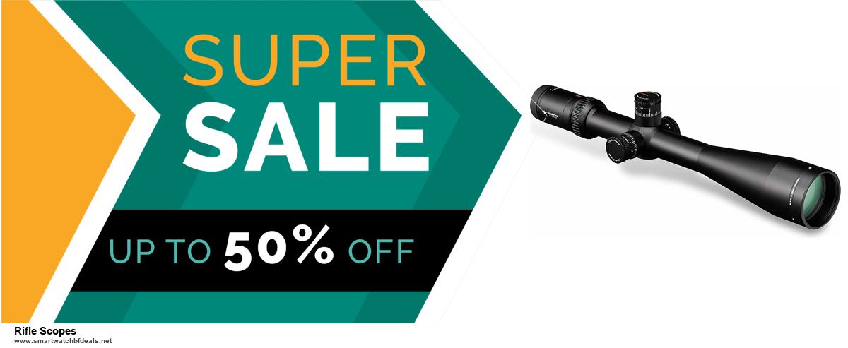 9 Best Rifle Scopes Black Friday 2020 and Cyber Monday Deals Sales