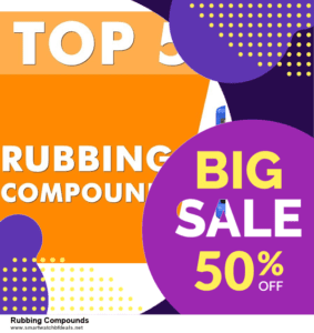 Top 5 Black Friday 2020 and Cyber Monday Rubbing Compounds Deals [Grab Now]