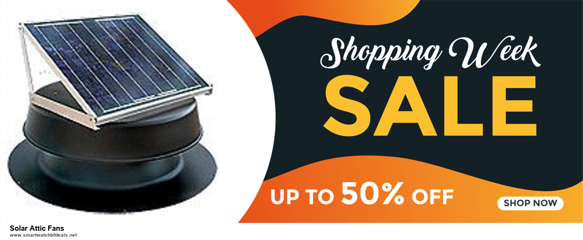Top 10 Solar Attic Fans Black Friday 2020 and Cyber Monday Deals