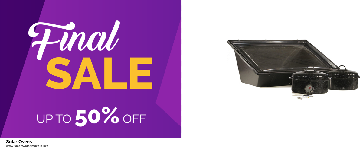 7 Best Solar Ovens Black Friday 2020 and Cyber Monday Deals [Up to 30% Discount]