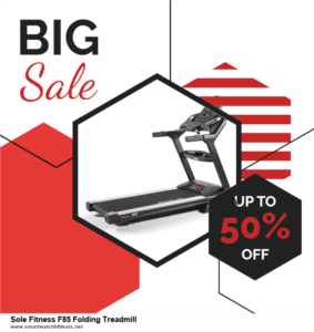 Top 5 Black Friday and Cyber Monday Sole Fitness F85 Folding Treadmill Deals 2020 Buy Now