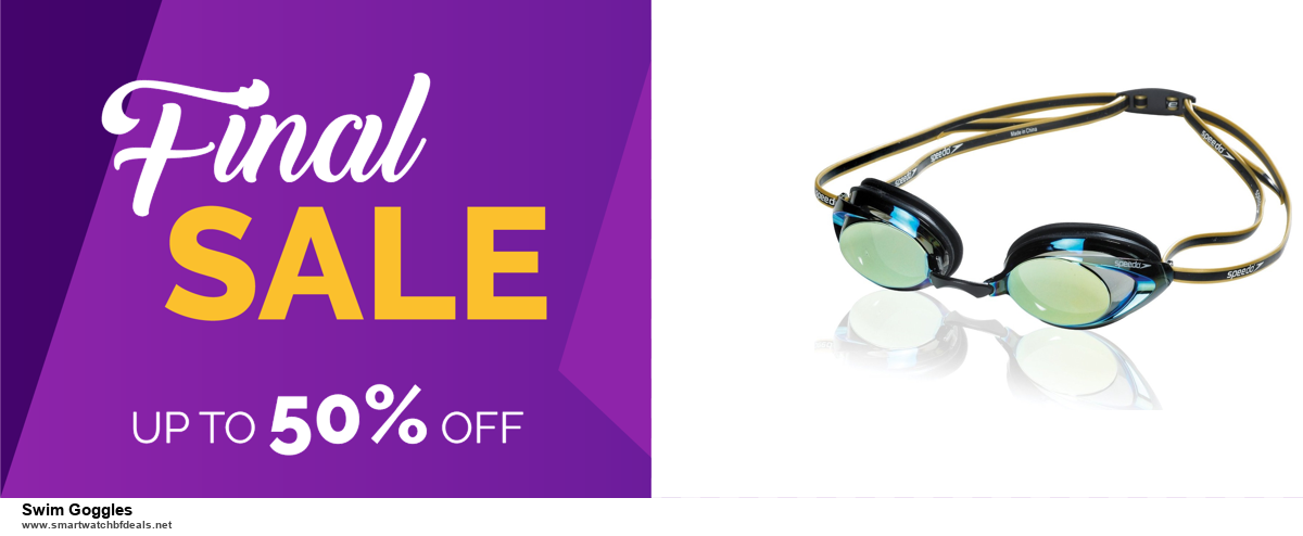 List of 10 Best Black Friday and Cyber Monday Swim Goggles Deals 2020