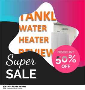 13 Best Black Friday and Cyber Monday 2020 Tankless Water Heaters Deals [Up to 50% OFF]