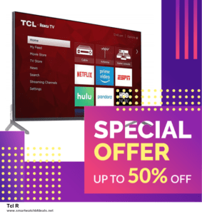 13 Best Black Friday and Cyber Monday 2020 Tcl R Deals [Up to 50% OFF]