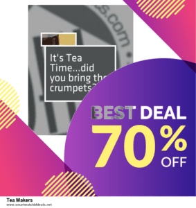 13 Best Black Friday and Cyber Monday 2020 Tea Makers Deals [Up to 50% OFF]