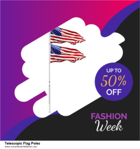 7 Best Telescopic Flag Poles Black Friday 2020 and Cyber Monday Deals [Up to 30% Discount]