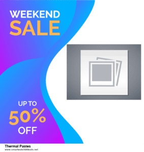 List of 6 Thermal Pastes Black Friday 2020 and Cyber MondayDeals [Extra 50% Discount]