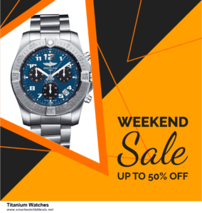 Top 5 Black Friday 2020 and Cyber Monday Titanium Watches Deals [Grab Now]