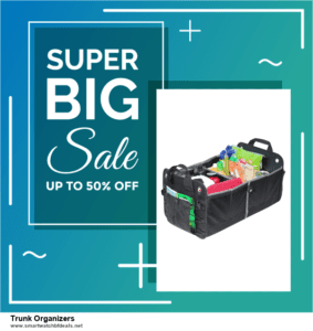List of 10 Best Black Friday and Cyber Monday Trunk Organizers Deals 2020