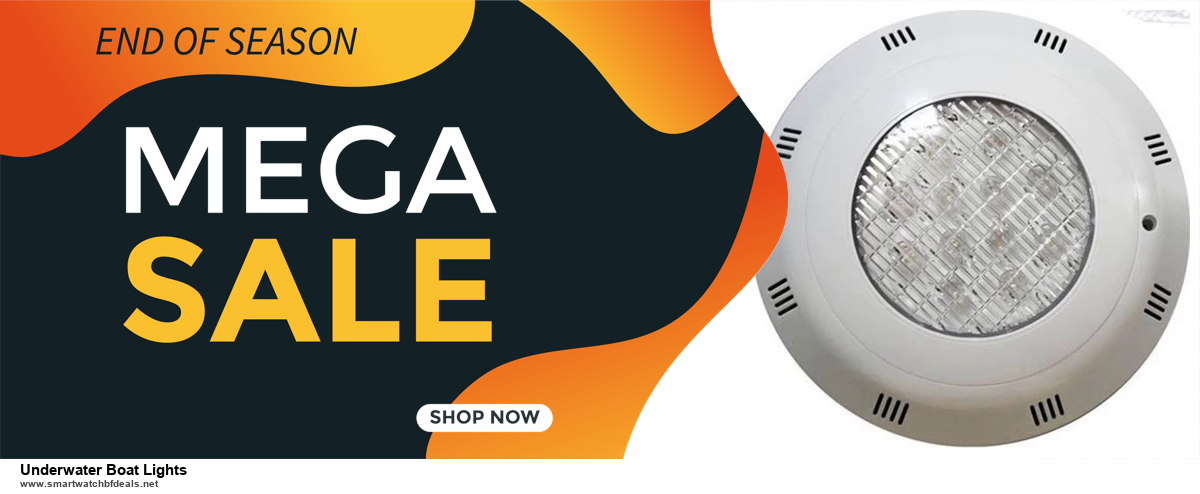 Top 5 Black Friday 2020 and Cyber Monday Underwater Boat Lights Deals [Grab Now]