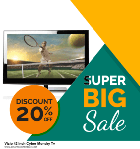 13 Best Black Friday and Cyber Monday 2020 Vizio 42 Inch Cyber Monday Tv Deals [Up to 50% OFF]